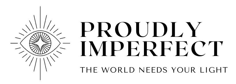 Proudly Imperfect | The world needs your light